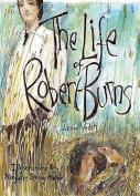 The Life of Robert Burns