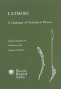 Latmoss, a Catalogue of Neotropical Mosses