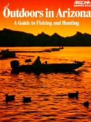 Outdoors in Arizona a Guide to Fishing