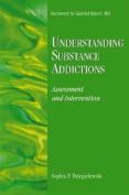 Understanding Substance Addictions