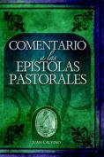 Comentario a Las Epistolas Pastorales (Commentary on the Pastoral Epistles)