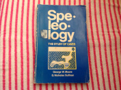 Speleology: The Study of Caves