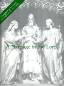 A Marriage in the Lord