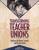 Transforming Teacher Unions