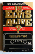 Is Elvis Alive?