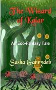 The Wizard of Kalar