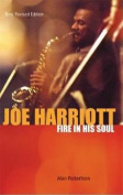 Joe Harriott: Fire in His Soul