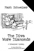 The Diva Wore Diamonds