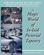 The Magic World of In-Laid Pictorial Tapestry