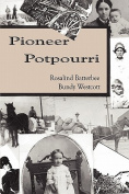 Pioneer Potpourri