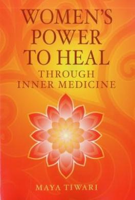Women's Power to Heal: Through Inner Medicine