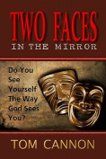 Two Faces in the Mirror