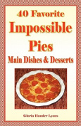 40 Favorite Impossible Pies