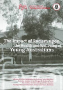 Impact of Racism Upon the Health and Wellbeing of Young Australians