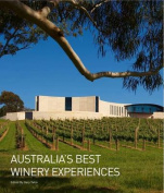Australias Best Winery Experiences