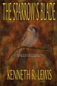 The Sparrow's Blade