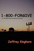 1-800-Forgive
