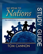 We Speak to Nations - Study Guide
