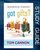 Got Gifts? Study Guide