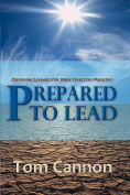 Prepared to Lead