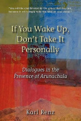 If You Wake Up, Don't Take It Personally