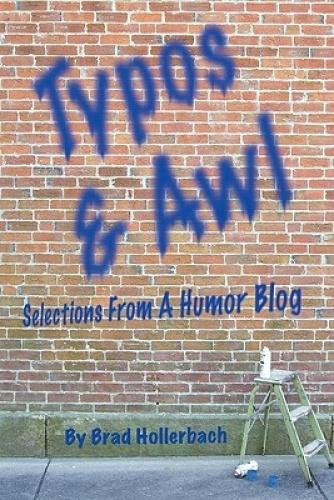 Typos & Awl by Brad Hollerbach.