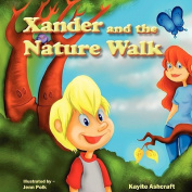 Xander and the Nature Walk