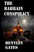 The Bahrain Conspiracy