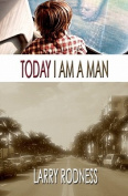 Today I Am a Man