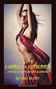 Carmella Condemned
