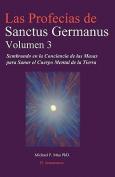 Las Profecias de Sanctus Germanus Volumen 3 [Spanish]