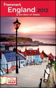 Frommer's England and the Best of Wales