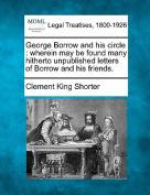 George Borrow and His Circle