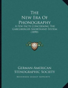 The New Era of Phonography