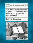 The Most Material Parts of Kent's Commentaries