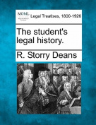 The Student's Legal History.