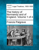 The History of Normandy and of England. Volume 1 of 4