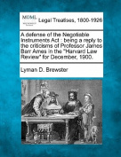 A Defense of the Negotiable Instruments ACT