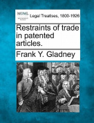 Restraints of Trade in Patented Articles.