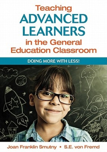 Teaching Advanced Learners in the General Education Classroom: Doing More with L