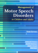 Management of Motor Speech Disorders in Children and Adults [With DVD]