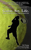 Game. Set. Life. - Peak Performance for Sports and Life
