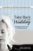 Take Back Your Wedding
