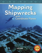 Mapping Shipwrecks with Coordinate Planes (Real World Math