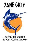 Tales of the Angler's El Dorado