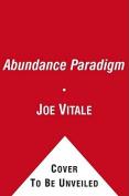 The Abundance Paradigm [Audio]
