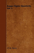 Kappa SIGMA Quarterly. Vol. I.