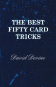 The Best Fifty Card Tricks