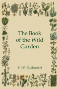 The Book of the Wild Garden