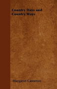 Country Days and Country Ways